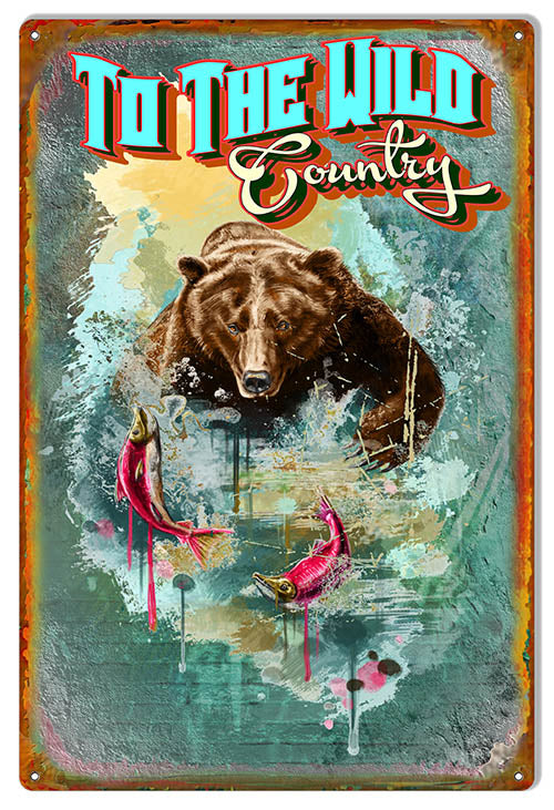 To The Wild Country Metal Sign By Phil Hamilton 12x18