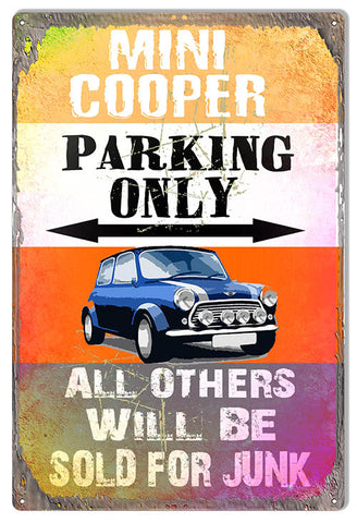 Mini Cooper Parking Only Metal Sign By Phil Hamilton 12x18