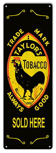 Taylor's Tobacco Sold Here Vintage Metal Sign 6x18