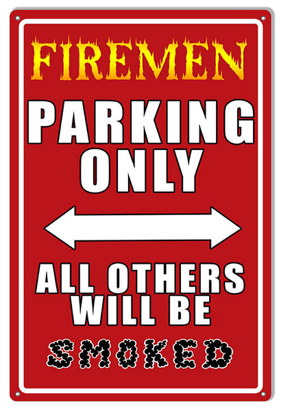 Firemen Parking Only Garage Art Metal Sign 12x18
