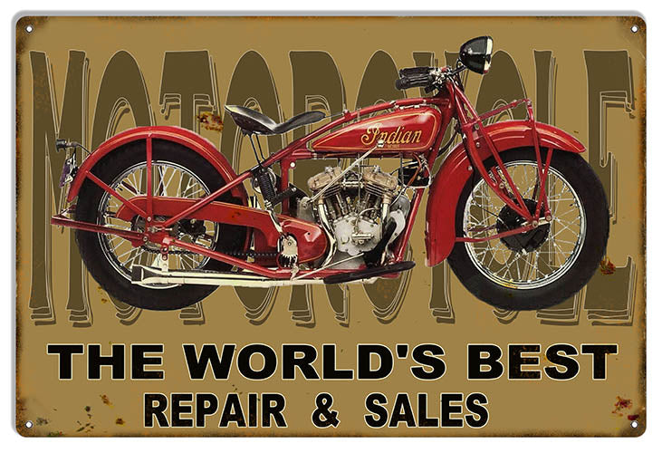 Indian Motorcycle Worlds Best Repair And Servie Metal Sign 12x18