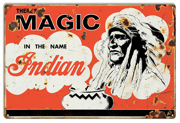 Indian Motorcycles Magic In The Name Indian Vintage Metal Sign 12x18
