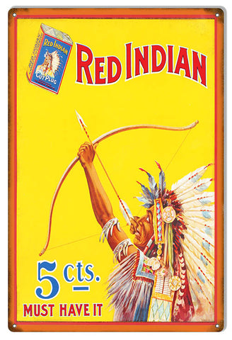 Red Indian Cigarette Reproduction Cigar Metal Sign 12x18