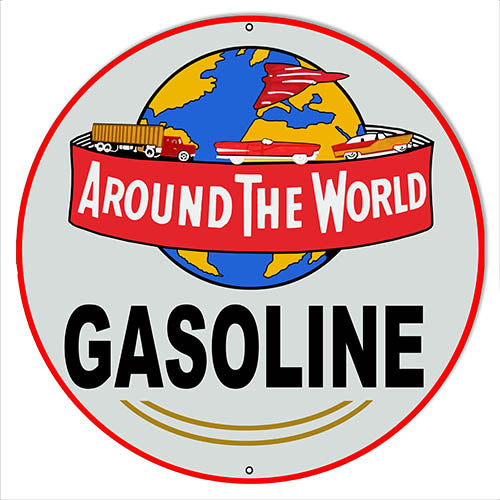 Around The World Gasoline Reproduction Metal Sign 14x14 Round