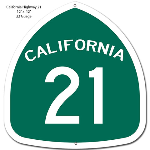 California 21 Highway Reproduction Garage Shop Metal Sign 12x12