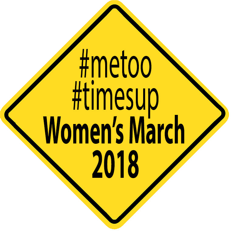 MeToo TimesUp Women's March 2018