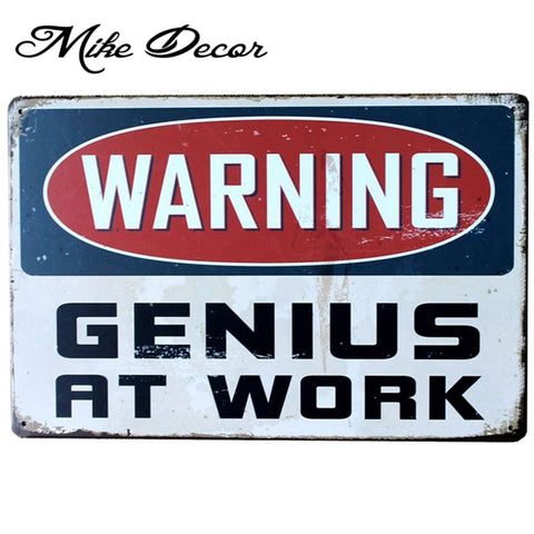 WARNING GENIUSAT WORK Tin Sign ART Metal Craft Vintage Cafe Decor AA-290B Mix order 20*30 CM