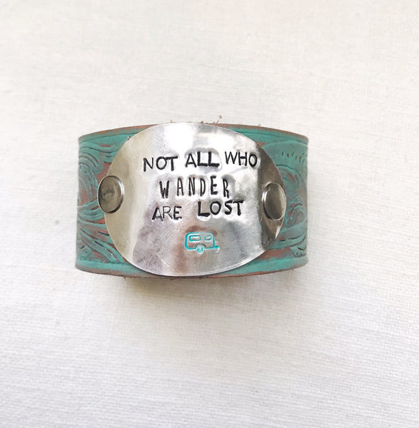Not All Who Wander Are Lost Turquoise Leather Cuff - The Dove Cote