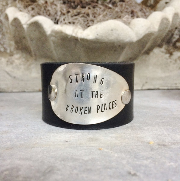Strong at the Broken Places Leather Cuff - The Dove Cote