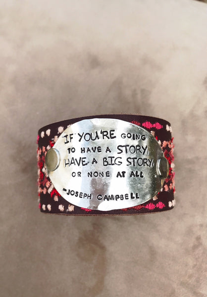 Have a Big Story Emrboidered Leather Cuff