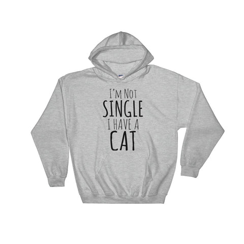 Not Single Have Cat -  Hoodie -  Funny Cats (light colors)