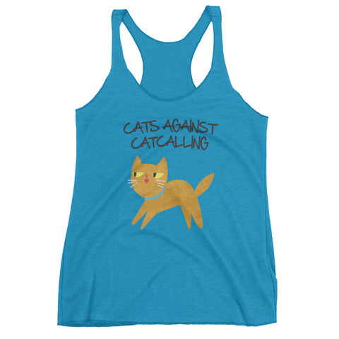 Cats Against Catcalling -  Cat Ladies Racerback Tank -  Anti Catcalls Top