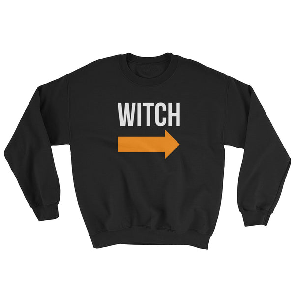 I'm With the Witch - Halloween Costumes Sweatshirt - Scary Funny (dark colors)