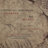 Han Dong 韩东 - A Phone Call from Dalian 来自大连的电话 / Book