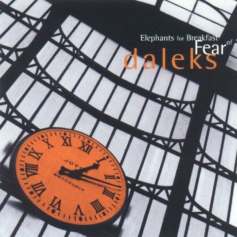 Elephants for Breakfast - Fear of Daleks / CD