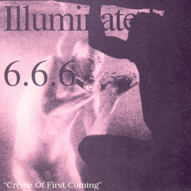 Illuminated 666 - Creme is First Coming / Sound Factory / CD