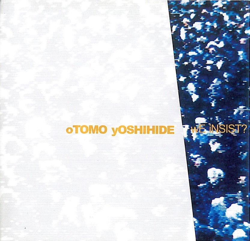 Otomo Yoshihide - We Insist? / Noise Asia / CD