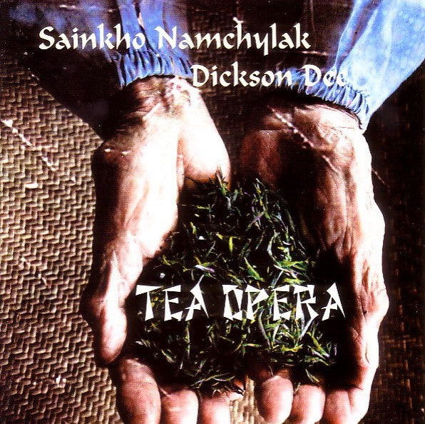 Sainkho Namchylak + Dickson Dee - Tea Opera/ Leo Records /CD