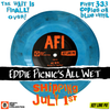 "AFI: EDDIE PICNIC'S ALL WET LIMITED EDITION 7"" SINGLE"