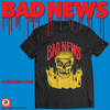 "BAD NEWS: ""SKULL"" T-SHIRT"
