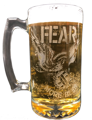 "FEAR ""MORE BEER"" ETCHED BEER MUG"
