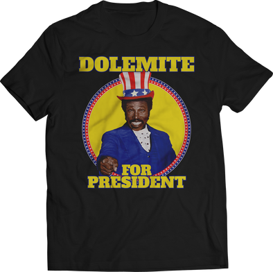 "RUDY RAY MOORE DOLEMITE ""DOLEMITE FOR PRESIDENT"" T-SHIRT"