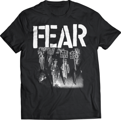 "FEAR ""WE WANT BEER"" T-SHIRT"