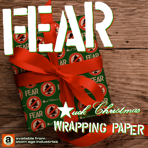 "FEAR: ""FUCK CHRISTMAS"" WRAPPING PAPER"
