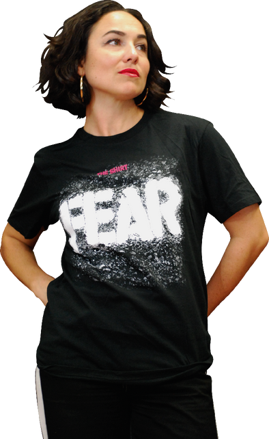 "FEAR: ""THE SHIRT"" T-SHIRT"