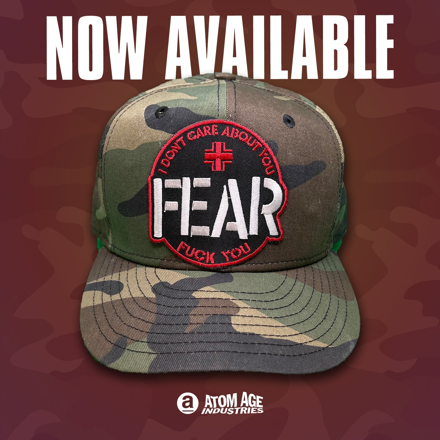 "FEAR: ""I DON'T CARE ABOUT YOU"" CAMO STYLE EMBROIDERED BALLCAP"