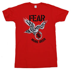 "FEAR: ""MORE BEER"" RED T-SHIRT"