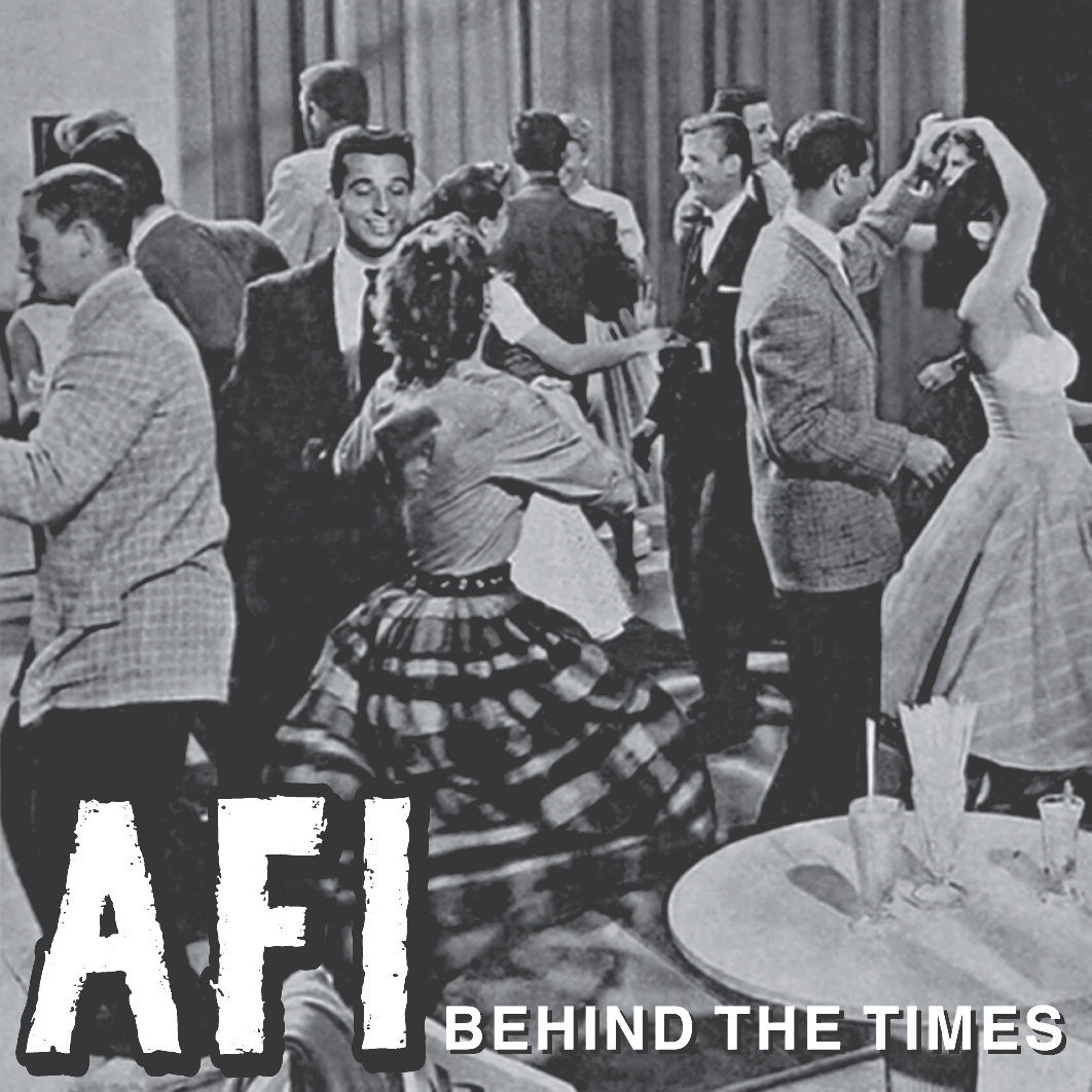 "AFI: ""BEHIND THE TIMES"" 7"" VINYL SINGLE"