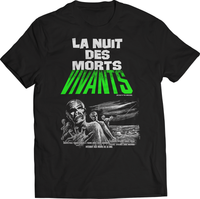 "NIGHT OF THE LIVING DEAD ""LA NUIT DES MORTIS VIVANTS"" T-SHIRT"