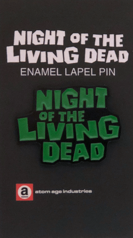 "NIGHT OF THE LIVING DEAD ""LOGO"" ENAMEL PIN"