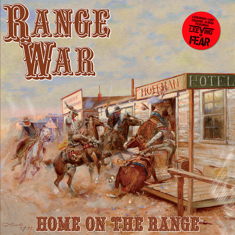 "RANGE WAR ""HOME ON THE RANGE"" LP - PRE ORDER - SHIPS AUGUST 30TH!"