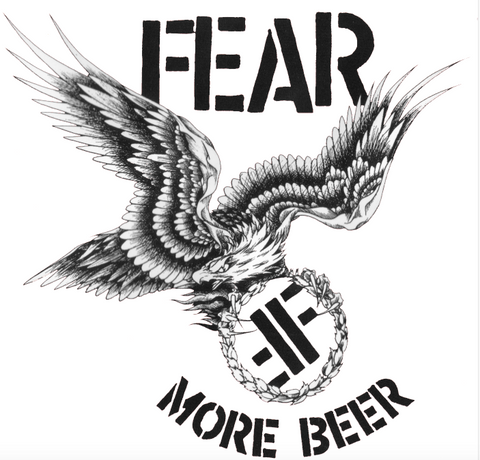 "FEAR - ""MORE BEER"" 30TH ANNIVERSARY DOUBLE LP LIMITED EDITION ***NOW SHIPPING***"