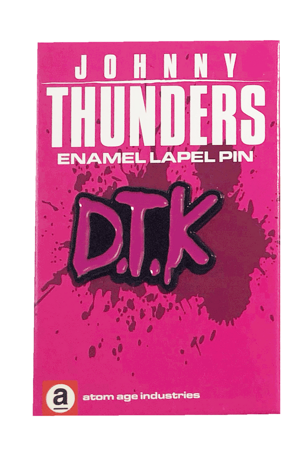 JOHNNY THUNDERS D.T.K. ENAMEL PIN