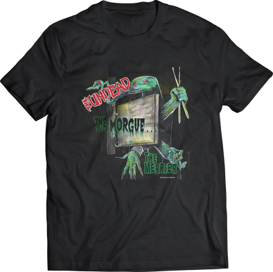 "THE UNDEAD ""THE MORGUE THE MERRIER"" T-SHIRT"