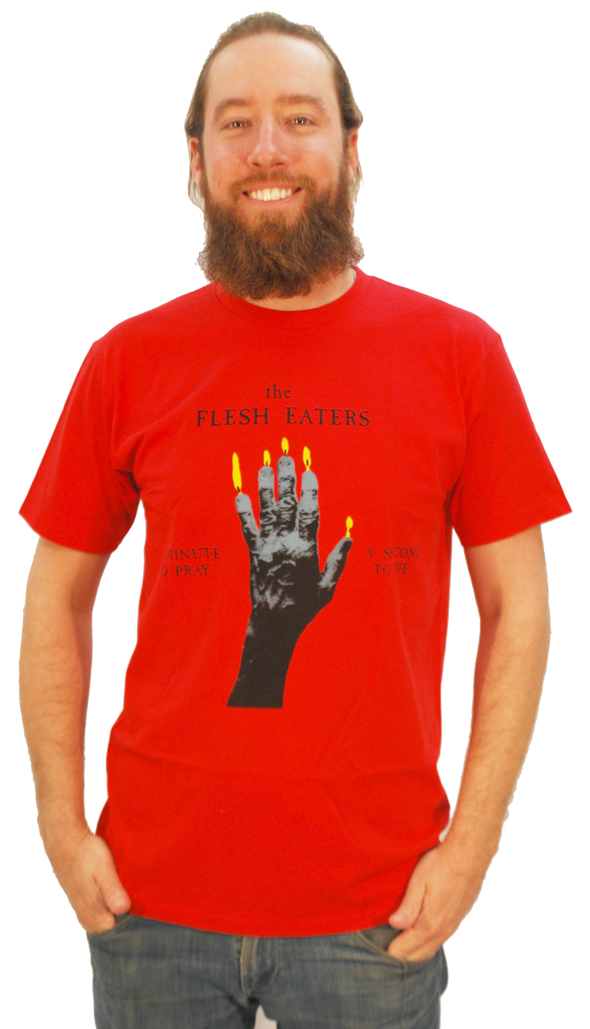 "FLESH EATERS - ""A MINUTE TO PRAY, A SECOND TO DIE"" T-SHIRT"