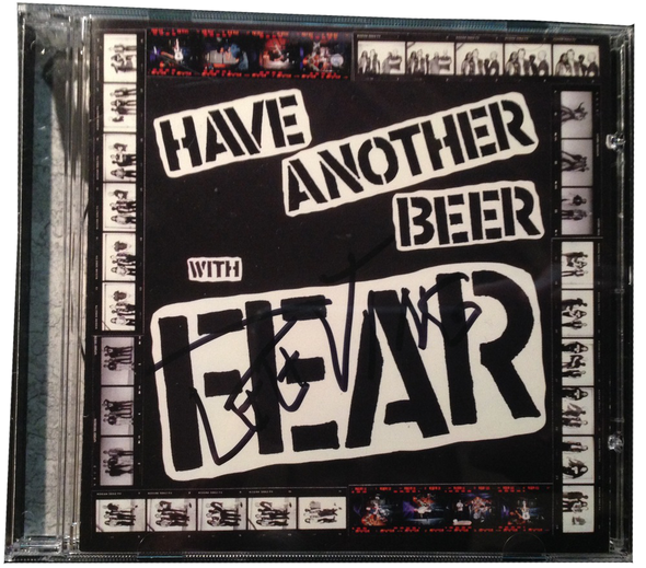 "FEAR: ""HAVE ANOTHER BEER WITH FEAR"" CD"