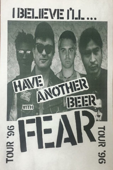 FEAR:  HAVE ANOTHER BEER WITH FEAR TOUR POSTER