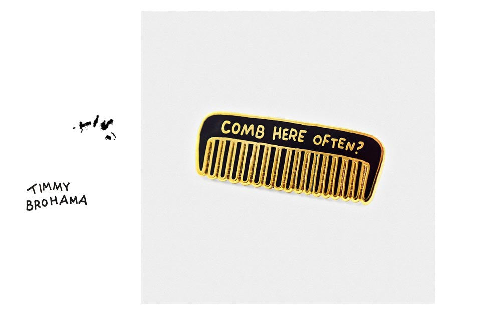 Comb: Comb Here Often?
