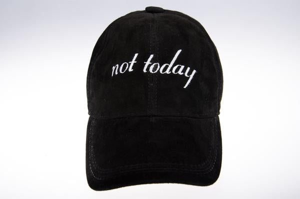 Not Today - Black