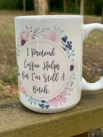 I pretend Coffee custom Mug