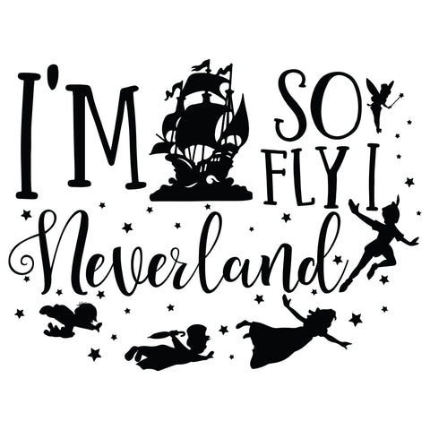 Im So Fly I Neverland - T-Shirt