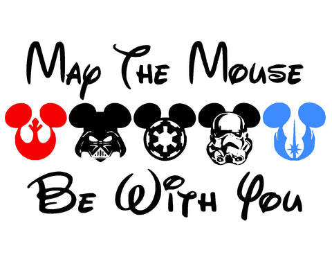May the Mouse be with you - T-Shirt