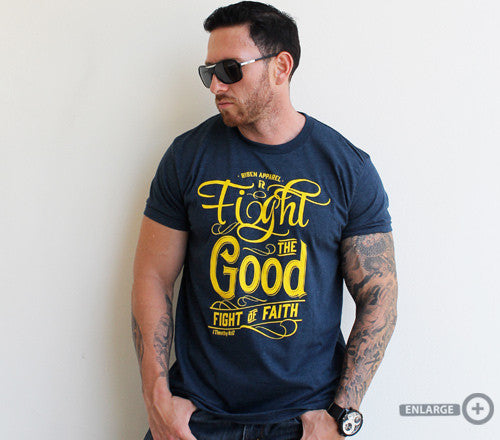 Risen Apparel-FIGHT THE GOOD FIGHT