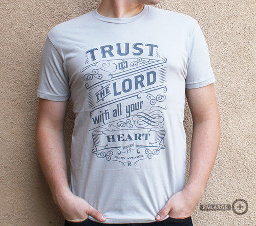 Risen Apparel- Trust in the Lord- Grey