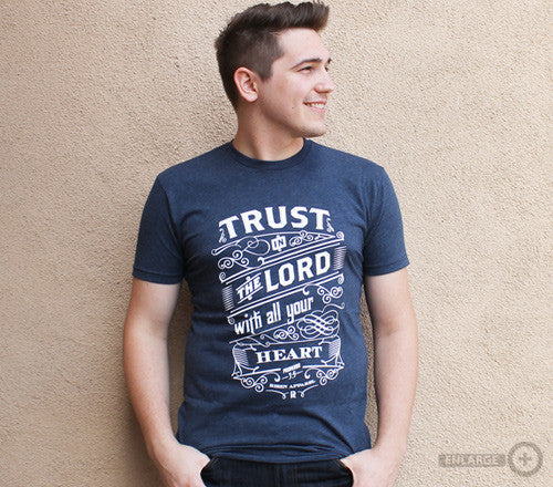 Risen Apparel Trust in the Lord-Blue Proverbs 3:5