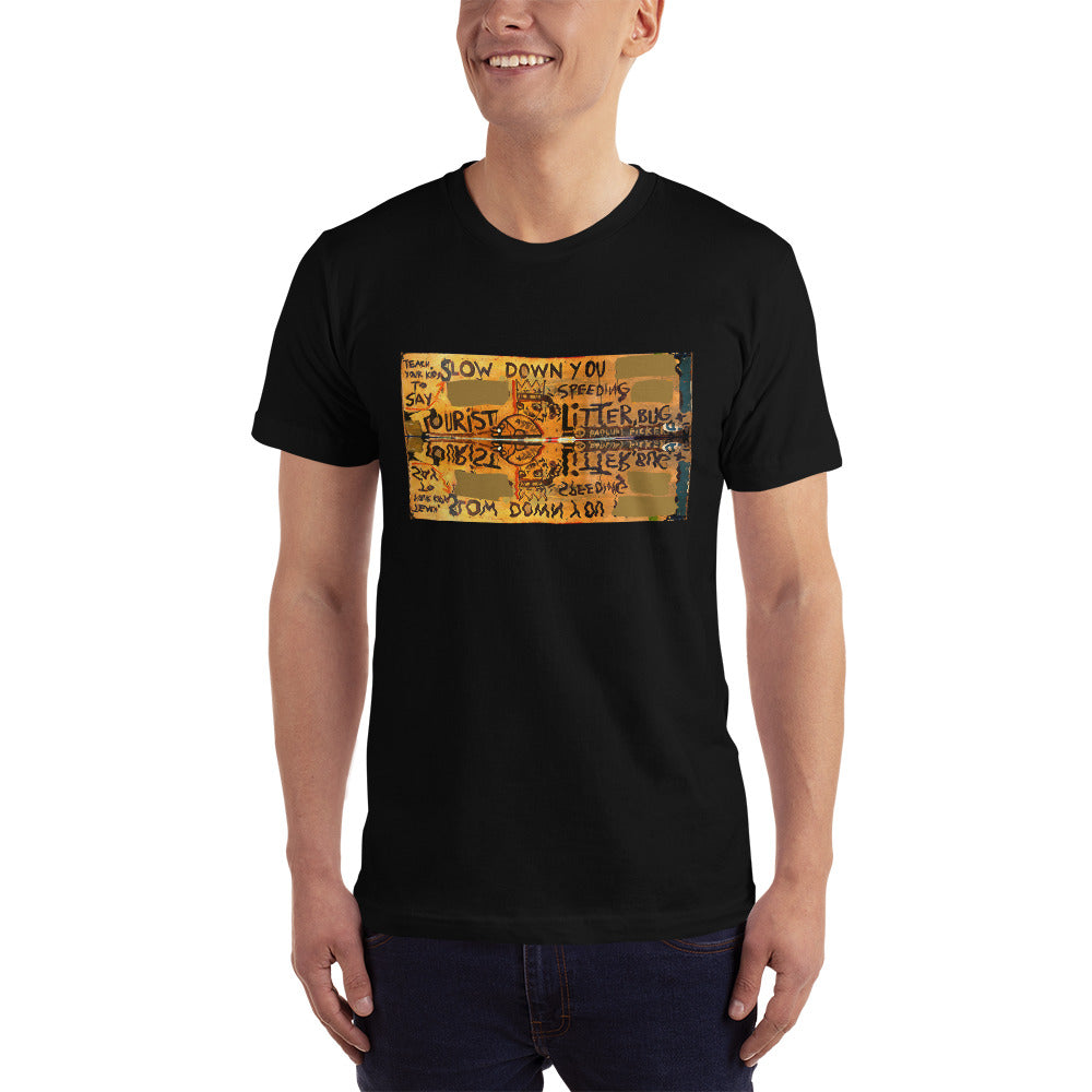 Slow Down You - David Hinnebusch Artworks T-Shirt